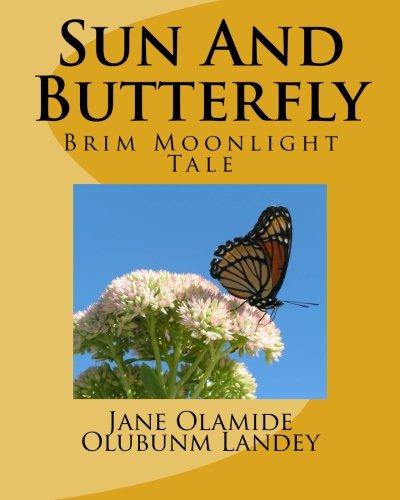 Download Sun And Butterfly: Brim Moon Light Tale pdf epub