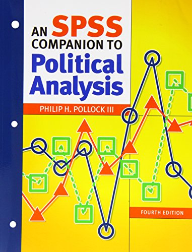 The Essentials of Political Analysis, 4th Edition and An SPSS Companion to Political Analysis, 4th Edition Package: The Essentials of Political ... Companion to Political Analysis, 4th Edition (The Essentials Of Political Analysis 4th Edition)