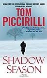 Shadow Season, Tom Piccirilli, 0553592475