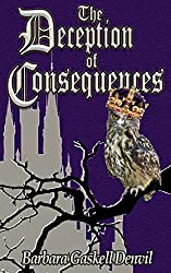 The Deception of Consequences: A Tudor Mystery