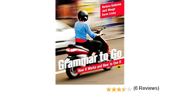 Amazon.com: Grammar to Go: How It Works and How To Use It ...