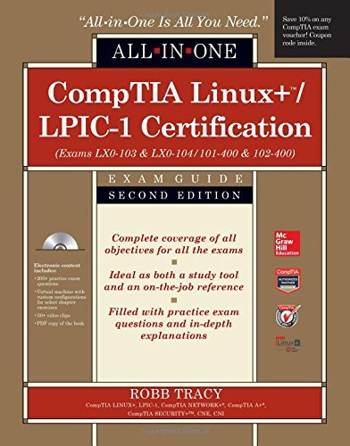 CompTIA Linux+/LPIC-1 Certification All-in-One Exam Guide, Second Edition (Exams LX0-103 & LX0-104/101-400 & 102
