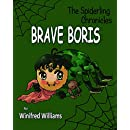 Brave Boris (The Spiderling Chronicles)