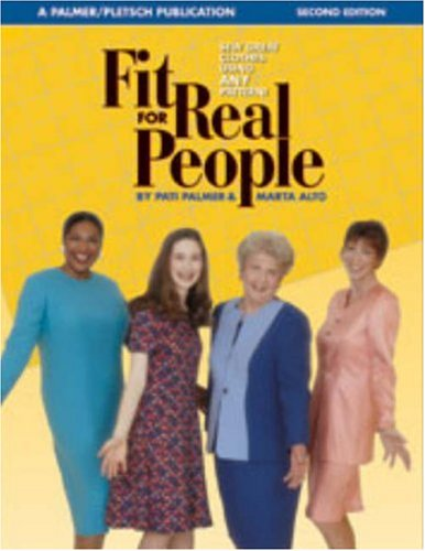 Beautiful Clothing People (Fit for Real People: Sew Great Clothes Using ANY Pattern (Sewing for Real People series))