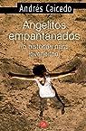 Angelitos empantanados par Caicedo