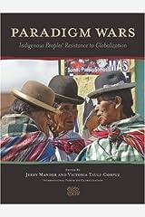 Paradigm Wars: Indigenous Peoples' Resistance to Globalization