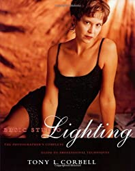 Basic Studio Lighting: The Photographer's Complete Guide to Professional Techniques by Tony L. Corbell (2001-08-02)