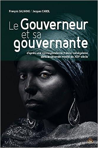 Lire Le gouverneur et sa gouvernante pdf, epub ebook