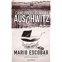 Canción de cuna de Auschwitz (HARPER BOLSILLO)