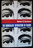 The Surrealist Revolution in France 9780472061884
