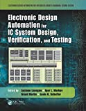 Electronic Design Automation for IC System Design, Verification, and Testing: Volume 2 (Electronic Design Automation for Integrated Circuits Handbook)