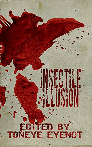 Insectile Illusion (Project 26 Book 9)