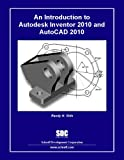An Introduction to Autodesk Inventor and Autocad, Shih, Randy, 1585035459