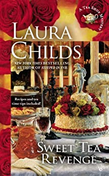 Sweet Tea Revenge (Tea Shop Mysteries Book 14) by [Childs, Laura]