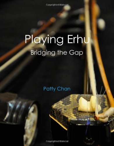 Playing Erhu: Bridging the Gap