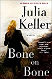 Bone on Bone: A Bell Elkins Novel (Bell Elkins Novels)