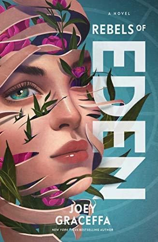 Rebels of Eden: A Novel (Children of Eden)
