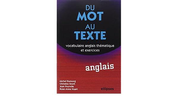 Du mot au texte Anglais (French Edition): 9782729826994: Amazon.com: Books