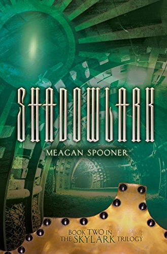 Shadowlark (The Skylark Trilogy)
