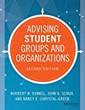 img - for Advising Student Groups and Organizations (Jossey-Bass Higher and Adult Education) book / textbook / text book