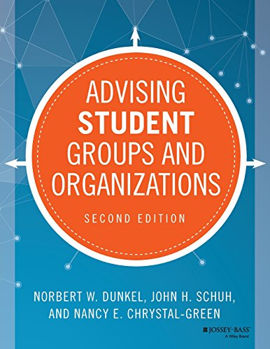 Advising Student Groups and Organizations (Jossey-Bass Higher and Adult Education)