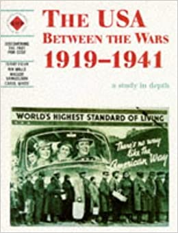 Book The USA Between the Wars 1919-1941: A depth study: USA Between the Wars, 1919-41 (Discovering the Past for GCSE) by Carol White (1998-03-25)