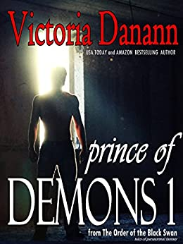 Prince of Demons 1: The Order of the Black Swan (Knights of Black Swan Book 8) by [Danann, Victoria]