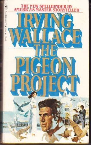 The Pigeon Project by Irving Wallace