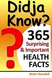 Didja Know? 365 Surprising & Important Health Facts