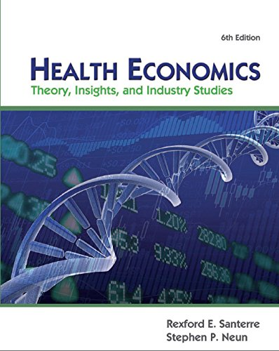 Download Health Economics: Theory, Insights, and Industry Studies (Upper Level Economics Titles) Pdf