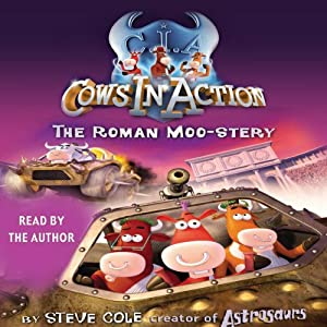 Cows in Action: The Roman Moo-stery Audiobook