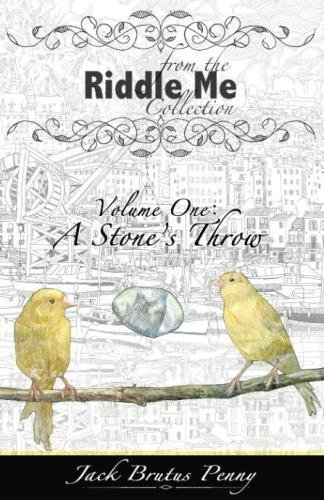 Download From the Riddle Me Collection Volume One: A Stone's Throw (Volume 1) pdf epub