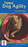 Enjoying Dog Agility, Julie Daniels, 1593786611