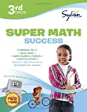 Third Grade Super Math Success, Sylvan Learning Staff, 0375430512