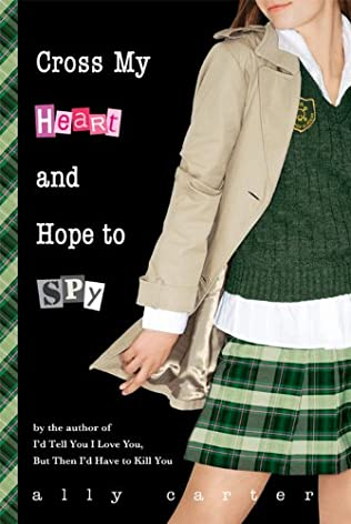 book cover of Cross My Heart and Hope to Spy
