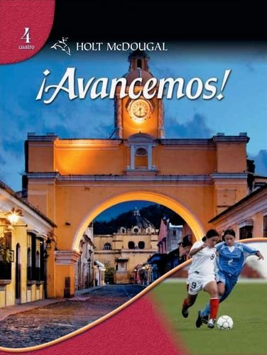 Avancemos! Level 4 (Spanish Edition) by Holt McDougal