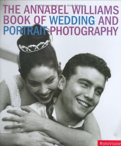 Annabel Williams Book of Wedding and Portrait Photography pdf