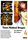 Team Medical Dragon, Tome 4 (French Edition)