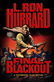 World War 2, What If  .... Final Blackout by L. Ron Hubbard