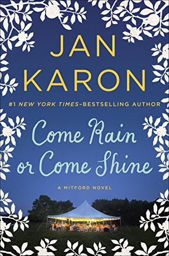 Come Rain or Come Shine (Mitford Book 13)