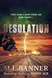 DESOLATION (Stone Age Book 2)