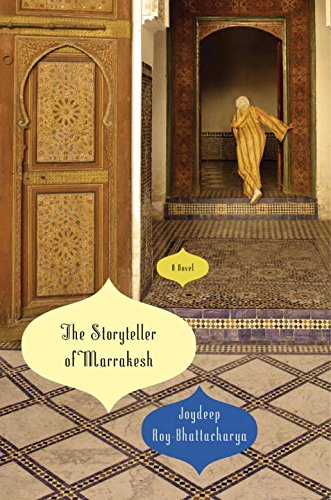 The Storyteller of Marrakesh: A Novel