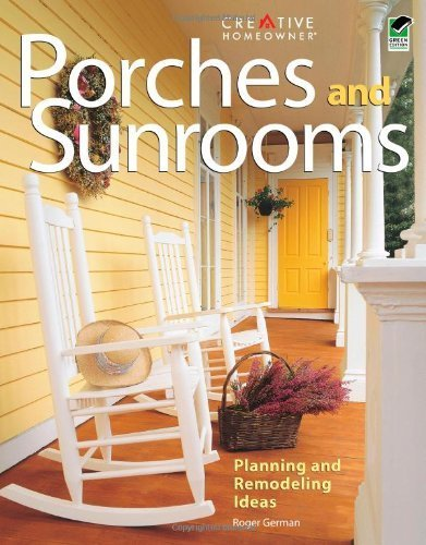 Porches and Sunrooms: Planning and Remodeling Ideas (Home Improvement) by German, Roger, Home Improvement, Porches(October 15, 2005) Paperback (Porch Sun Ideas)