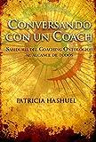 Conversando con un Coach (Spanish Edition)