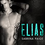 Elias: West Bend Saints, Book 1 | Sabrina Paige