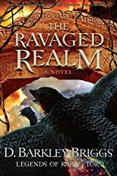The Ravaged Realm (Legends of Karac Tor Book 4)