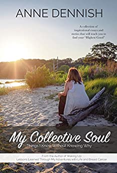 My Collective Soul by [Dennish, Anne]