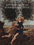 img - for Art and Love in Renaissance Italy book / textbook / text book