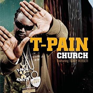 musica church feat.teddy verseti t-pain feat.teddy verseti