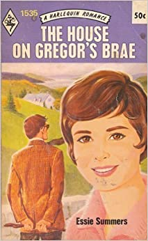 Book The House on Gregor's Brae (Harlequin Romance, No. 1535) by Essie Summers (1972-01-01)